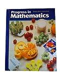 Progress in Mathematics, Grade 5, Rose Anita McDonnell and Catherine D. Le Tourneau, 0821526057