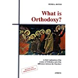 What Is Orthodoxy? (A Short Explanation Of The Essence Of Orthodoxy And Of The Differences Between The Churches)