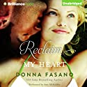 Reclaim My Heart Audiobook by Donna Fasano Narrated by Amy McFadden