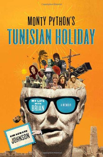 Monty-Pythons-Tunisian-Holiday-My-Life-with-Brian