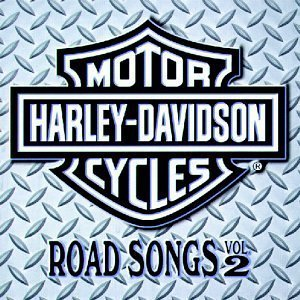 Harley-Davidson Cycles: Road Songs, Vol. 2 by Various Artists (October 6, 1998) ()