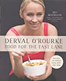 Food for the Fast Lane: Recipes to Power Your Body and Mind