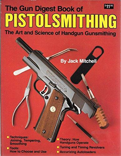 Download The Gun Digest Book of Pistolsmithing book pdf