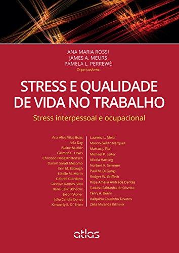 Stress e Qualidade de Vida no Trabalho. Stress Interpessoal e Ocupacional