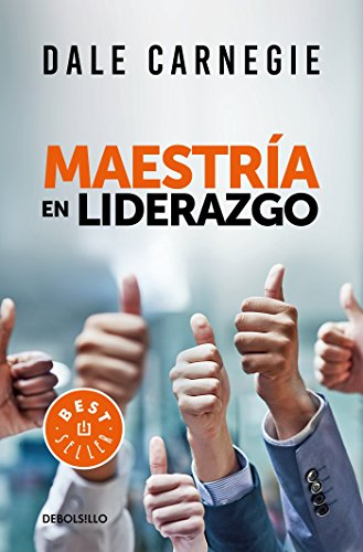Maestria en liderazgo / Leadership Mastery (Spanish Edition) [Dale Carnegie] (Tapa Blanda)