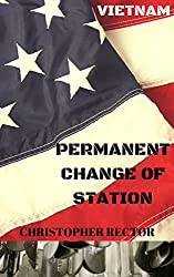 PERMANENT CHANGE OF STATION: VIETNAM