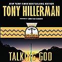 Talking God Hörbuch von Tony Hillerman Gesprochen von: Christian Baskous
