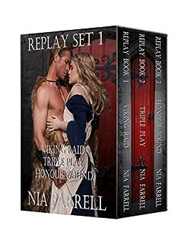 Replay Set 1: Viking Raid, Triple Play, Honour Bound by [Farrell, Nia]