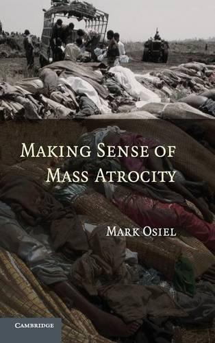 Making Sense of Mass Atrocity