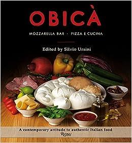 pizza e cucina the cookbook