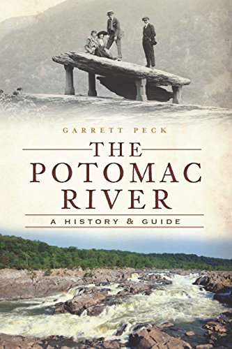 Potomac River, The: A History & Guide