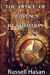 The Office of Heavenly Restitution: A Fantasy Fiction Anthology Paperback