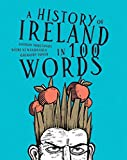 A history of Ireland in 100 words