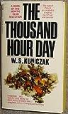 The Thousand Hour Day, W. S. Kuniczak, 0451034171