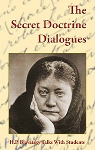The-Secret-Doctrine-Dialogues-H-P-Blavatsky-Talks-with-Students
