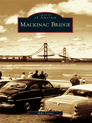 Mackinac Bridge (Images of - Atlantic Outlets