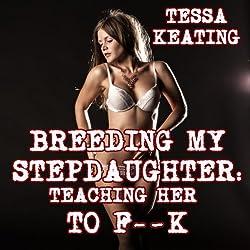 Breeding My Stepdaughter