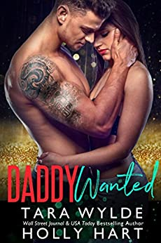 Daddy Wanted by [Wylde, Tara, Hart, Holly]