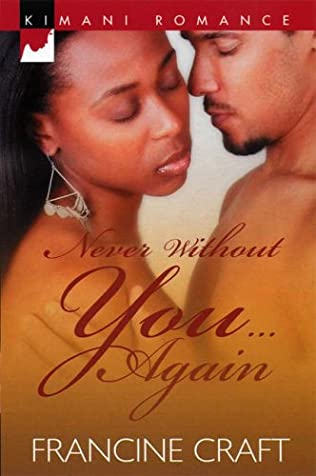 book cover of Never Without You... Again