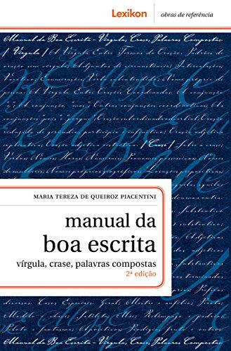 Manual da boa escrita: vírgula, crase, palavras compostas