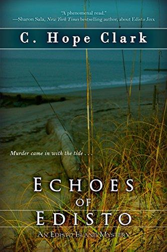 (Echoes of Edisto (The Edisto Island Mysteries Book 3))