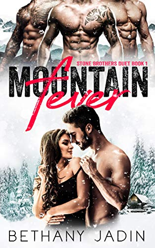 Mountain Fever: A Reverse Harem Romance (Stone Brothers Duet Book 1) by [Jadin, Bethany]