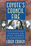 Coyote's Council Fire, Loren Cruden, 0892815663
