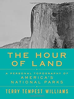 Book Cover: The Hour of Land: A Personal Topography of America's National Parks