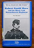 img - for We'll Stand by the Union: Robert Gould Shaw and the Black 54th Massachusetts Regiment book / textbook / text book