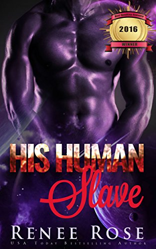 His Human Slave: An Alien Warrior Romance (Zandian Masters Book 1) by [Rose, Renee]