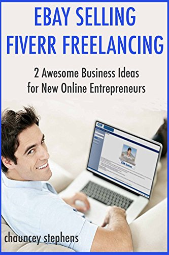 ebay-selling-fiverr-freelancing-2-awesome-business-ideas-for-new-online-entrepreneurs