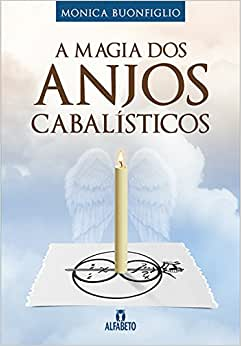 Magia dos Anjos Cabalisticos - 9788598307619 - Livros na