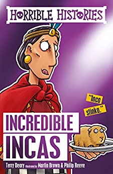 _DOCX_ Horrible Histories: The Incredible Incas. mejor mission North LIGHT Roling grupo
