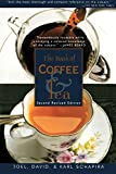 Green Coffee How to Make The Book of Coffee and Tea: Second Revised Edition