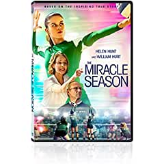 Based on the Inspiring True Story, THE MIRACLE SEASON Arrives on Digital and DVD July 31 from Fox