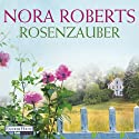 Rosenzauber (BoonsBoro-Trilogie 1) Audiobook by Nora Roberts Narrated by Steffen Groth