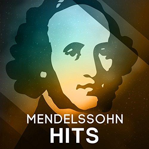 Mendelssohn Hits