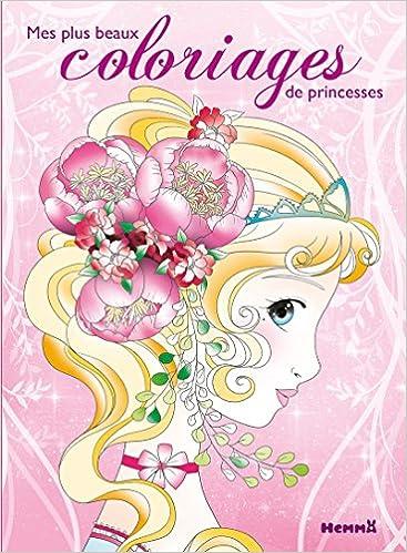 Mes plus beaux coloriages de princesses - tome 1  Amazon.fr  Cathy  DELANSSAY  Livres e2cd5525a41