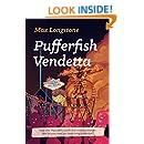 Pufferfish Vendetta