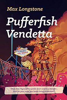 Pufferfish Vendetta by [Longstone, Max]