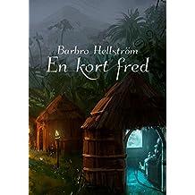 En kort fred (Swedish Edition)