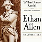 Front cover for the book Ethan Allen: His Life and Times by Willard Sterne Randall