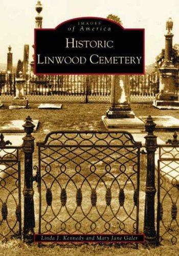 Historic Linwood Cemetery (Images of America: Georgia)
