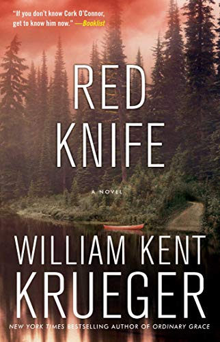 Red Knife: A Novel (8) (Cork O'Connor Mystery Series)