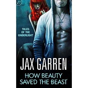 How Beauty Saved the Beast Audiobook