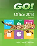 Go! With Office 2013, Gaskin, Shelley and Vargas, Alicia, 0133142663