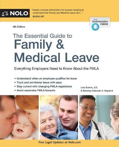 Nolos Essential Guide (Essential Guide to Family & Medical Leave, The)