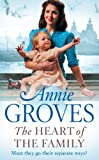 Front cover for the book The Heart of the Family by Annie Groves