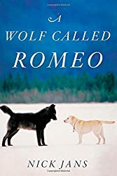 A Wolf Called Romeo by Jans, Nick (2014) Hardcover