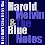 Harold Melvin - If You Don't Know Me By Now